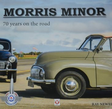 Morris Minor - 70 Years on the Road, by Ray Newell